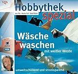 Image de Hobbythek spezial: Wäsche waschen mit weißer Weste. Umweltschonend und stromsparend