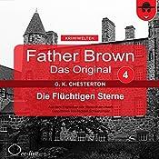 Die flüchtigen Sterne (Father Brown - Das Original 4) | Gilbert Keith Chesterton