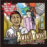DJ A-1 + BASI(韻シスト) / AMANBMAN