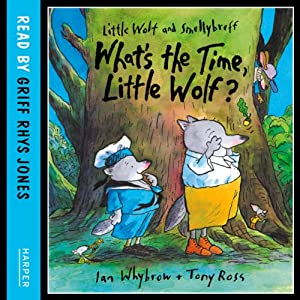 What's the Time, Little Wolf? Audiobook