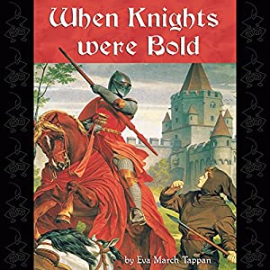 When Knights Were Bold Audiobook
