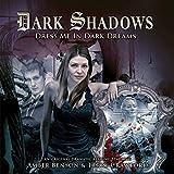 Dark Shadows - Dress Me in Dark Dreams