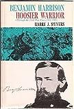 img - for Benjamin Harrison: Hoosier Warrior book / textbook / text book