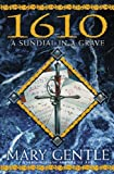 1610: A Sundial in a Grave (GollanczF.) (0575072512) by Gentle, Mary