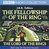 J. R. R. Tolkien Lord of the Rings: Fellowship of the Ring v.1: Fellowship of the Ring Vol 1 (BBC Radio Collection)