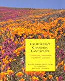 img - for California's Changing Landscapes: Diversity and Conservation of California Vegetation book / textbook / text book