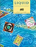 img - for Liquid Explorations: Grades 1-3 (Great Explorations in Math & Science) book / textbook / text book