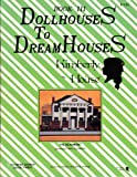 img - for Kimberly House - Dollhouses To Dream Houses - Book III book / textbook / text book