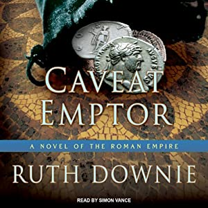 Caveat Emptor: A Novel of the Roman Empire | [Ruth Downie]