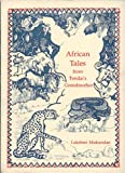 AFRICAN TALES FROM TENDAI'S GRANDMOTHER (Visual Expressions)