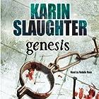 Genesis: Grant County, Book 7 Hörbuch von Karin Slaughter Gesprochen von: Natalie Ross
