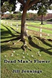 img - for Dead Man's Flower book / textbook / text book