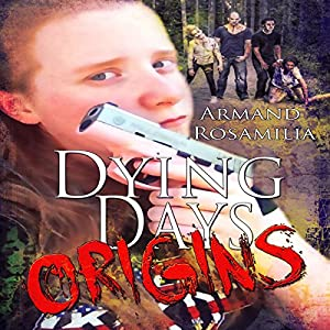 Dying Days: Origins Audiobook