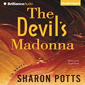 The Devil's Madonna: A Novel | [Sharon Potts]