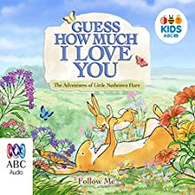 Guess How Much I Love You, Season 3 Audiobook by Sam McBratney,  Australian Broadcasting Company Narrated by  Australian Broadcasting Company