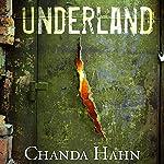 Underland   Chanda Hahn