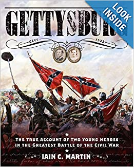 Download e-book Gettysburg: The True Account of Two Young Heroes in the Greatest Battle of the Civil War