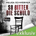 So bitter die Schuld (Fabian Priors 1) | Melisa Schwermer