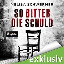 So bitter die Schuld (Fabian Priors 1) Hörbuch von Melisa Schwermer Gesprochen von: Gilles Karolyi