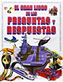 img - for El Gran Libro de Las Preguntas y Respuestas (Spanish Edition) book / textbook / text book