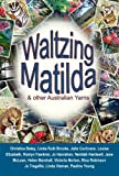img - for Waltzing Matilda and other Australian Yarns book / textbook / text book