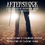 Aftershock: A Collection of Survivors Tales | Valerie Lioudis,Kristopher Lioudis