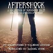 Aftershock: A Collection of Survivors Tales | [Valerie Lioudis, Kristopher Lioudis]