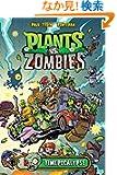 Plants vs Zombies: Timepocalypse (Plants Vs. Zombies)