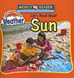 Let's Read about Sun (Let's Read about Weather) (0836878124) by Nations, Susan