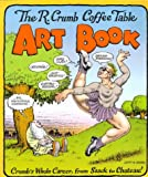 R.Crumb Coffee Table Art Book: Crumb's Whole Career, from Shack to Chateau (0747538166) by Crumb, Robert