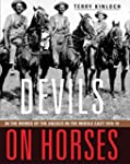 Devils on Horses: In the words of the...