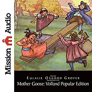 Mother Goose: Volland Popular Edition | [Eulalie Osgood Grover]
