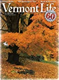 img - for VERMONT LIFE: AUTUMN 2006: Foliage Walks--Old Bennington Tour--Bests & Favorites (CELEBRATING 60 YEARS: 1946-2006) book / textbook / text book