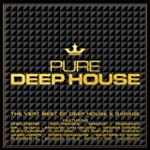 Pure Deep House - The Very Best Of De...