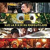 echange, troc Hugo Cassavetti - Making of : Sur la piste du Marsupilami, l'aventure du film d'Alain Chabat