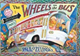 The Wheels on the Bus (0525446443) by Zelinsky, Paul O.