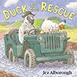 Duck to the Rescue (0007182791) by Alborough, Jez