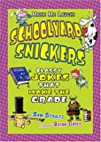 img - for Schoolyard Snickers: Classy Jokes That Make the Grade (Make Me Laugh! (Carolrhoda Books)) book / textbook / text book
