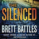 The Silenced: A Novel Audiobook by Brett Battles Narrated by Scott Brick