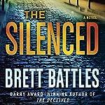 The Silenced: A Novel | Brett Battles