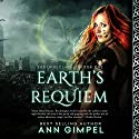 Earth's Requiem: Earth Reclaimed Book 1 Audiobook by Ann Gimpel Narrated by Caroline McLaughlin