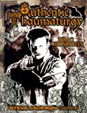 Authentic Thaumaturgy (1556343604) by Bonewits, Isaac