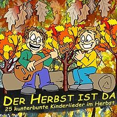 Der Herbst ist da: 25 kunterbunte Kinderlieder im Herbst: Various ...