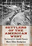 img - for Settlers of the American West: The Lives of 231 Notable Pioneers book / textbook / text book