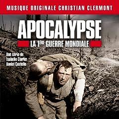 Apocalypse - La 1�re Guerre Mondiale