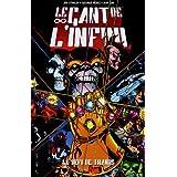 Le d�fi de Thanos : Le Gant de l'infinipar George P�rez