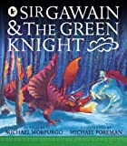 Michael Morpurgo Sir Gawain and the Green Knight