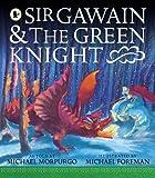 Michael Morpurgo Sir Gawain and the Green Knight