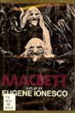 Macbett: A play (0394488792) by Ionesco, Eugene