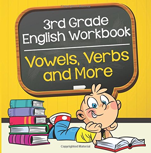 3rd Grade English Workbook: Vowels, Verbs and More